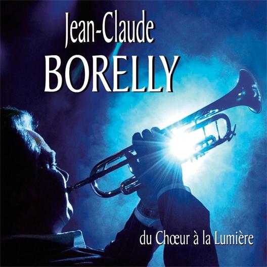 Jean Claude Borelly : Du chœur à la lumière