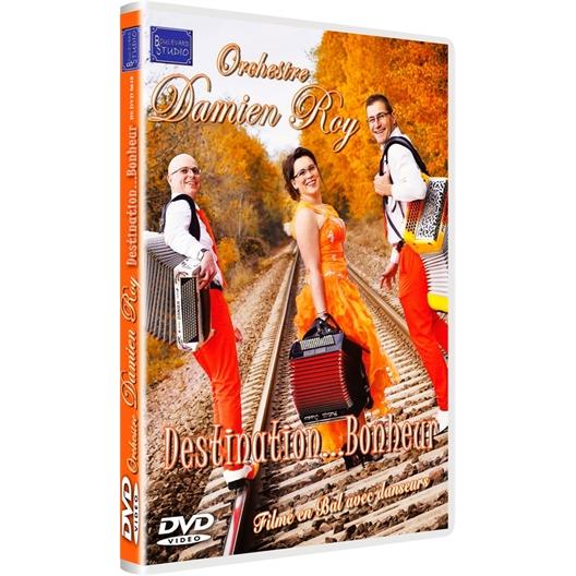 Orchestre Damien Roy : Destination bonheur DVD