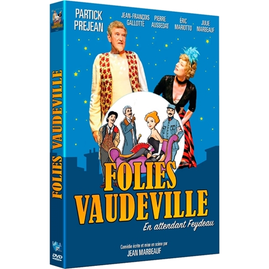 Folies Vaudeville : Patrick Préjean, Pierre Aussedat