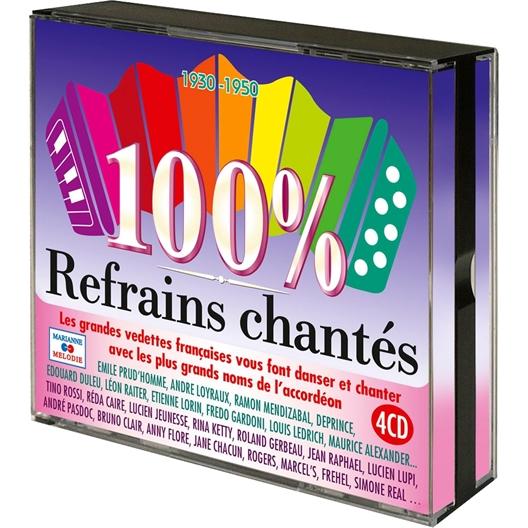 100% Refrains Chantés 1930 – 1950