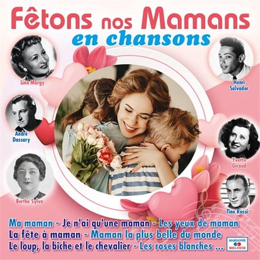"CD ""Fêtons nos Mamans en chansons"""