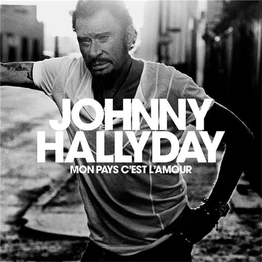 Johnny Hallyday : Mon pays, c'est l'amour (CD)