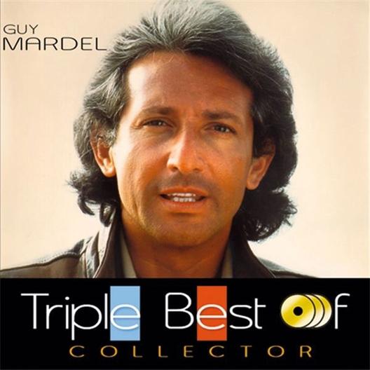 Guy MARDEL : Triple Best Of