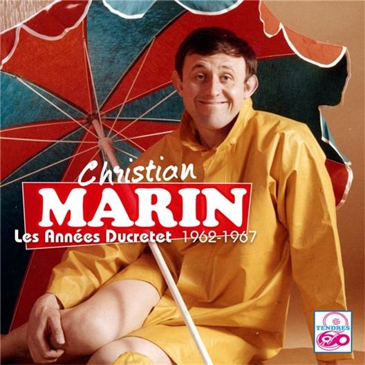 Christian Marin : Les Années Ducretet 1962-1967