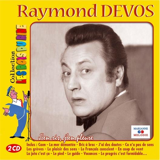 Raymond Devos : J'en ris, j'en pleure