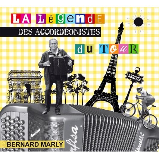 Bernard Marly : La légende des accordéonistes du Tour