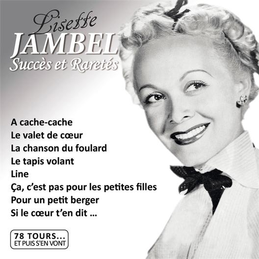 Lisette Jambel : Succès et Raretés