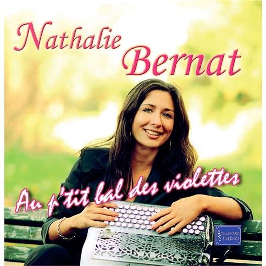 Nathalie Bernat : Au p'tit bal des violettes