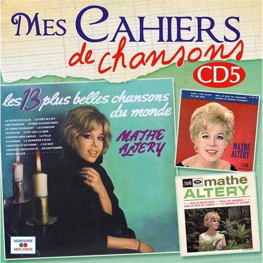 Mes cahiers de chansons vol.5 : Mathé Altery