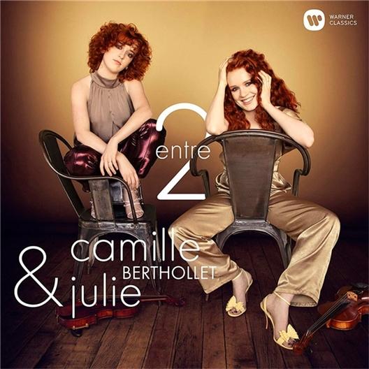 Camille et Julie Berthollet : Entre 2