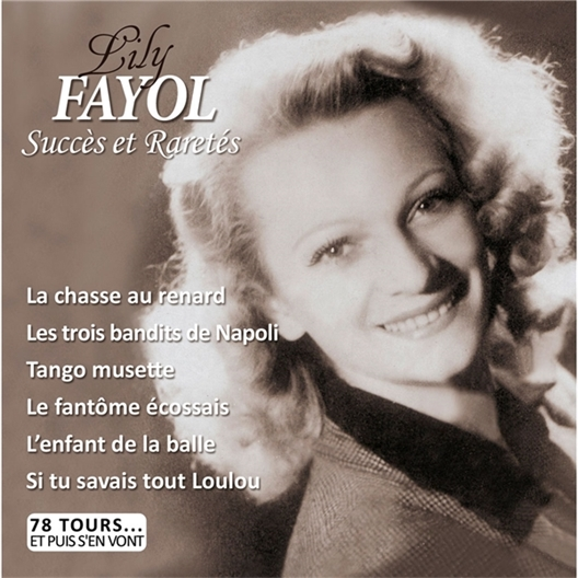 Lily Fayol : 78 tours