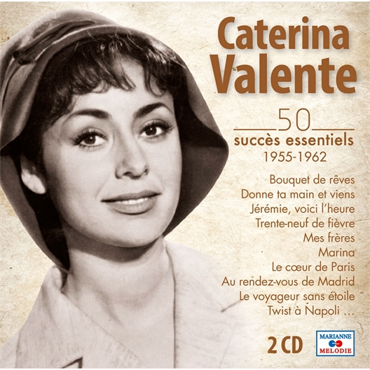 Caterina Valente : 50 SUCCèS ESSENTIELS