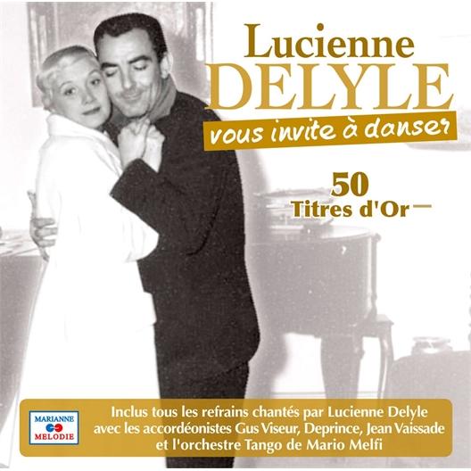 Lucienne Delyle : vous invite à danser