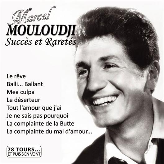 Mouloudji : Succès et raretés