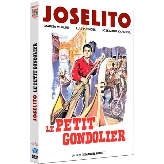 Joselito, Le petit Gondolier : Joselito, Luis Prendes, Jose Maria Cafarell, Marisa Merlini, Alberto Alonso...