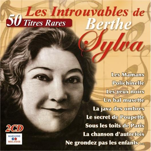 Berthe Sylva : Les introuvables