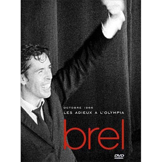 Jacques Brel : Adieux à l'Olympia 1966