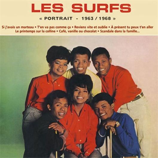 Les Surfs : Portrait (1963-1968)