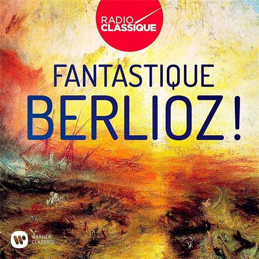 Fantastique Berlioz !