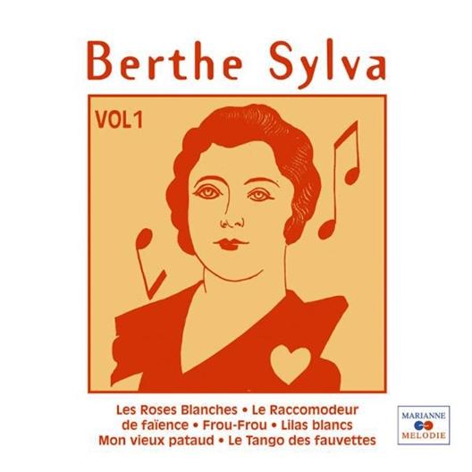 Berthe Sylva : Volume 1