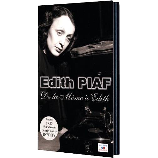 Edith Piaf : De la môme à Edith
