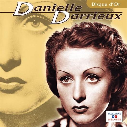 Danielle Darieux - Le Disque d'or