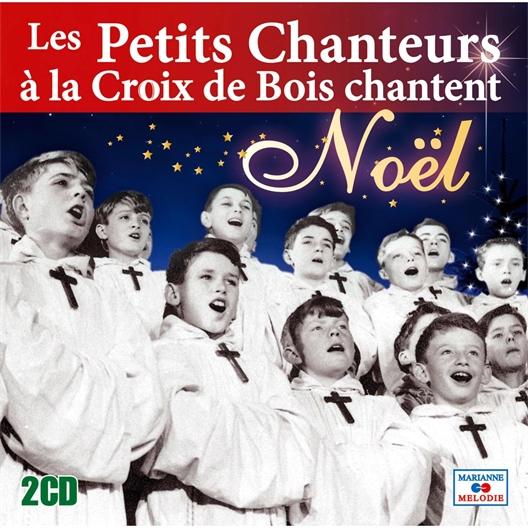 Les Petits Chanteurs à la Croix de Bois : Chantent Noël