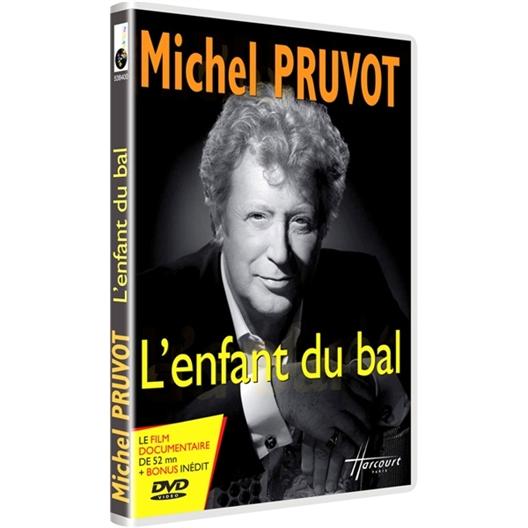 Michel Pruvot : L'Enfant du bal