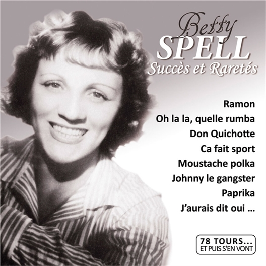 Betty Spell : 78 Tours