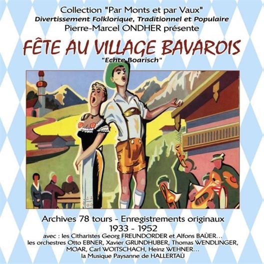 Pierre Marcel Ondher : Fête au Village Bavarois (2CD)