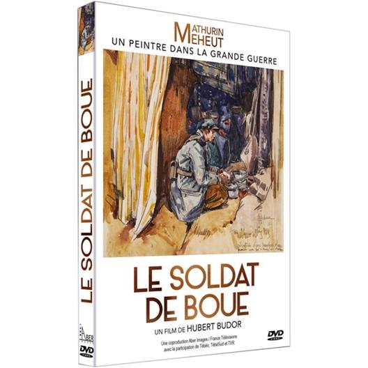 Le soldat de boue : Mathurin Méheut, peintre d'exception