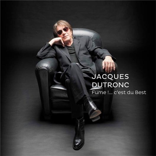 Jacques Dutronc : Fume !... c'est du Best (3 vinyles)