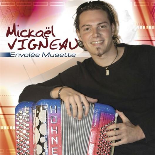 Mickaël Vigneau : Envolée Musette