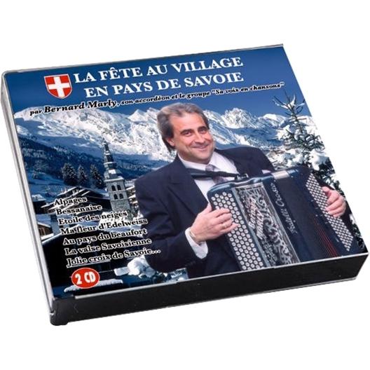 Bernard Marly : La fête au village en pays de Savoie