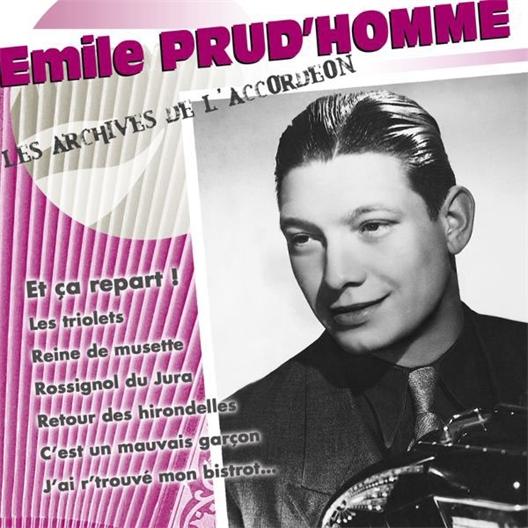 Emile Prud'homme : Et ça repart