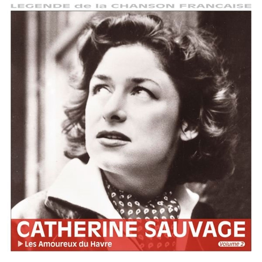 Catherine Sauvage : Les amoureux du havre