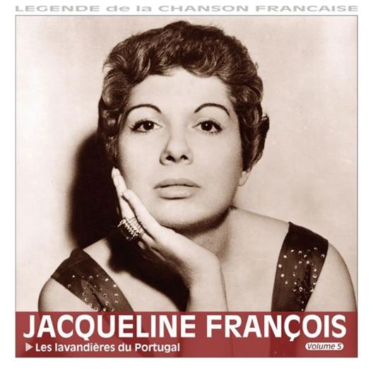 Jacqueline François : Les Lavandières du Portugal