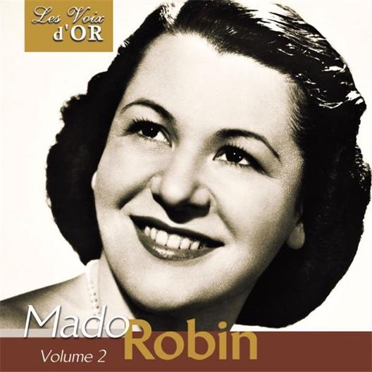 Mado Robin : Grands airs d'opéras