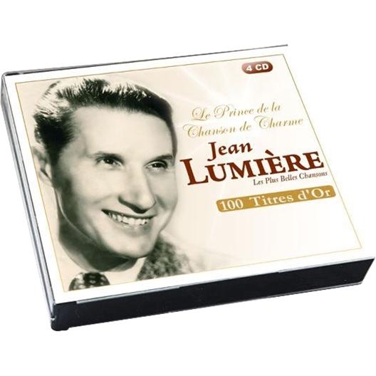 Jean Lumière : Le Prince de la Chanson de Charme