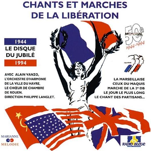 Chants et marches de la libération - Alain Vanzo