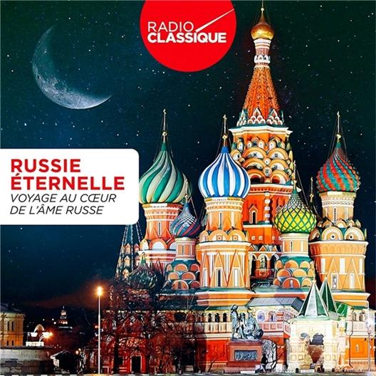 Russie éternelle : Voyage au cœur de l'âme russe