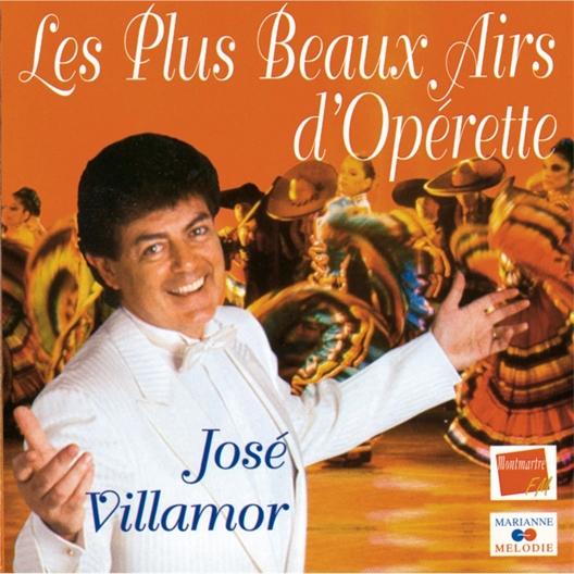 Jose Villamor : Les plus beaux Airs d'opérette