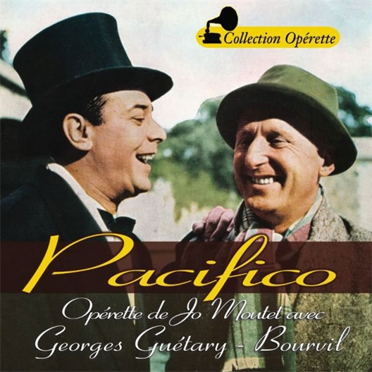 Pacifico : Bourvil, Georges Guétary
