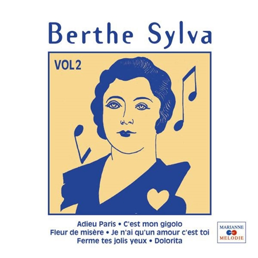 Berthe Sylva : Volume 2
