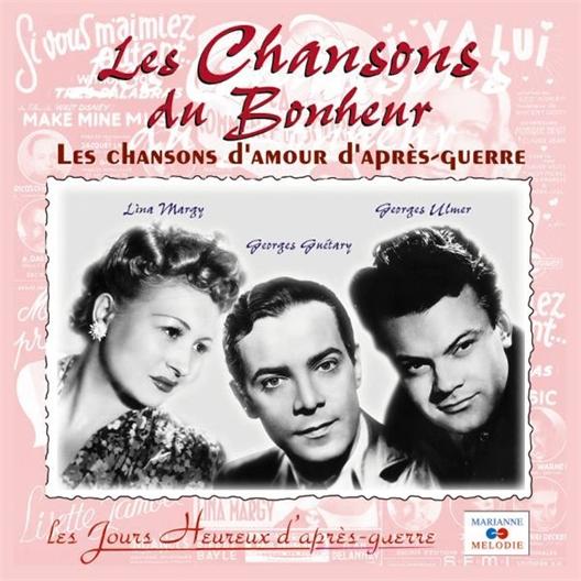 Chansons d'après-guerre : Les chansons du bonheur
