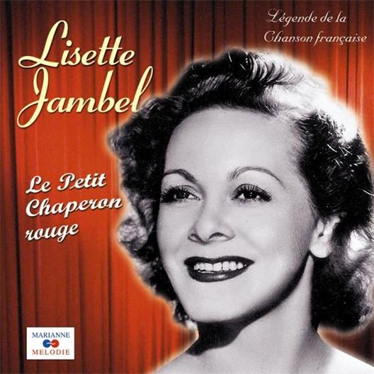 Lisette Jambel : Le petit chaperon rouge