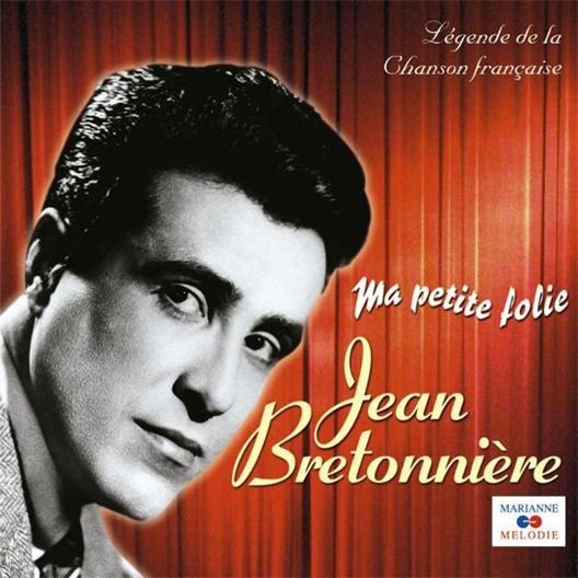 Jean Bretonnière : Ma petite folie