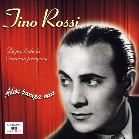 Tino Rossi : Adios pampa mia