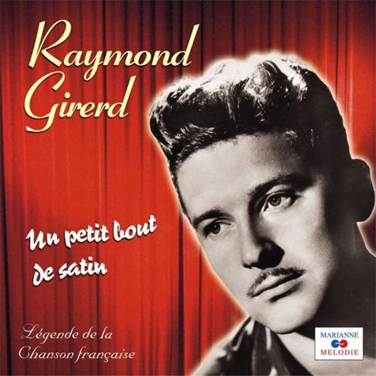 Raymond Girerd : Un petit bout de satin