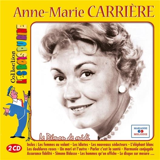 Anne-Marie Carrière : Le démon de midi